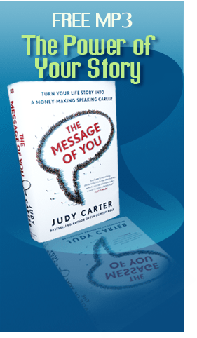 Learn the Power of your story from Judy Carter, best-selling author of 'The Message of You'